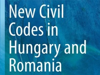 Új könyv: New Civil Codes in Hungary and Romania (szerk. Menyhárd Attila - Veress Emőd)